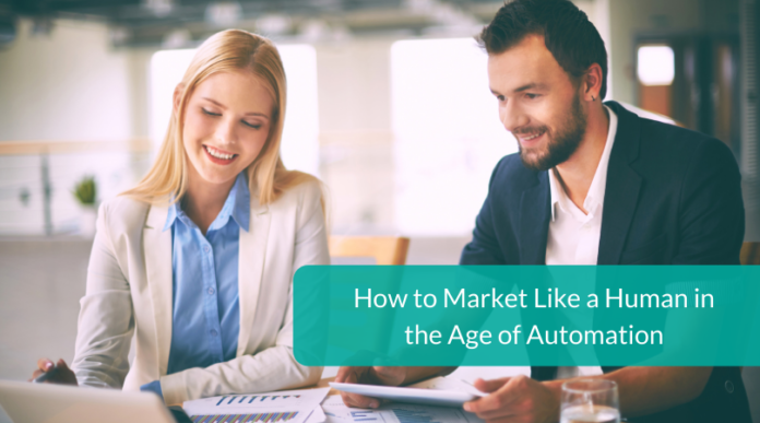 How-to-Market-Like-a-Human-in-the-Age-of-Automation